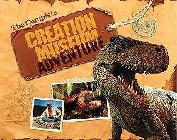 The Complete Creation Museum Adventure [With Cards and Teachers Guide]