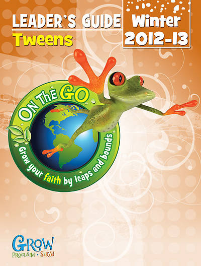 On the Go: Tween Leaders Guide Winter 2012 - Download Version