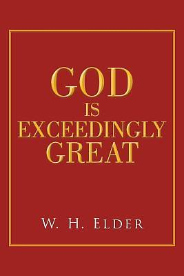 God Is Exceedingly Great