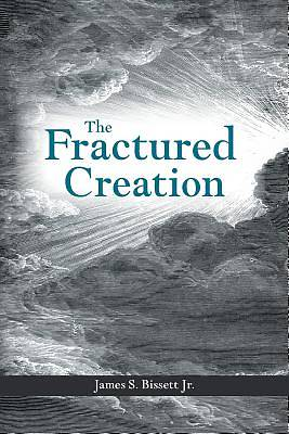 The Fractured Creation