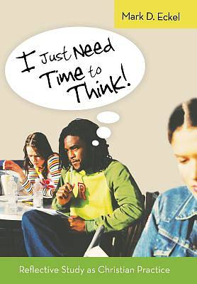 I Just Need Time to Think!