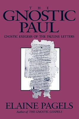 The Gnostic Paul [Adobe Ebook]