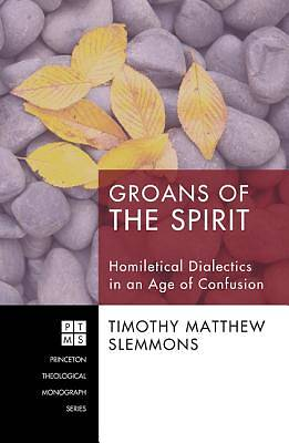 Groans of the Spirit
