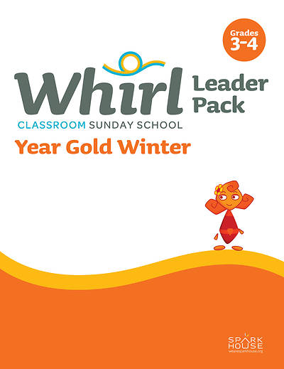 Whirl Classroom Grades 3-4 Leader Guide Winter Year Gold