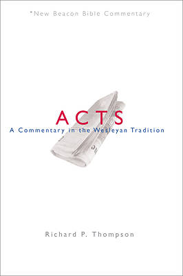 New Beacon Bible Commentary, Acts