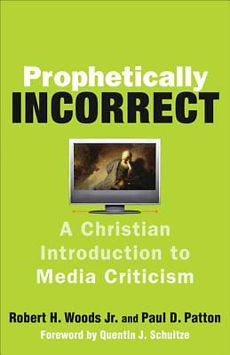 Prophetically Incorrect [ePub Ebook]