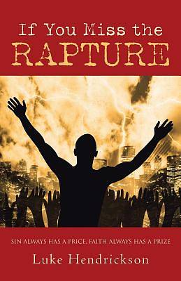 If You Miss the Rapture