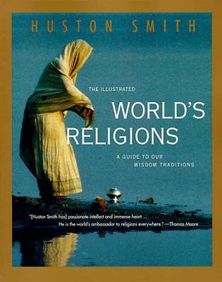 The Illustrated Worlds Religions