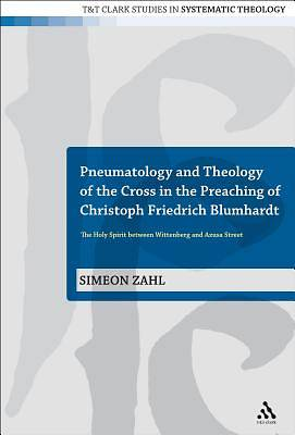 Pneumatology and Theology of the Cross in the Preaching of Christoph Friedrich Blumhardt [Adobe Ebook]