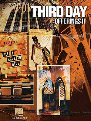 Third Day - Offerings II Songbook