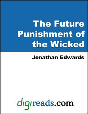 The Future Punishment of the Wicked [Adobe Ebook]