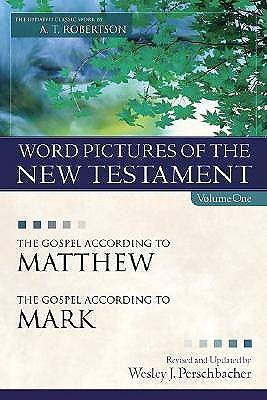 Word Pictures on the New Testament, Vol. 1