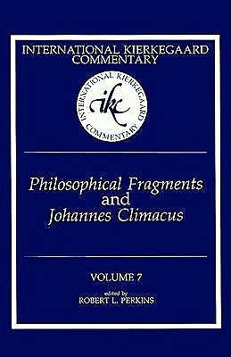 Philosophical Fragments and Johannes Climacus