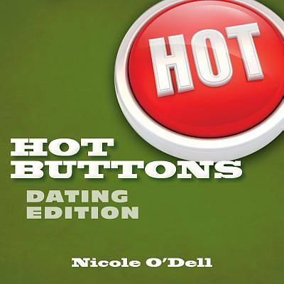 Hot Buttons Dating Edition