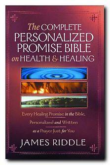 Complete Personalized Promise Bible on Health and Healing