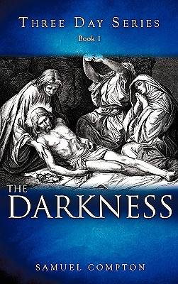 Three Day Series Book 1 the Darkness