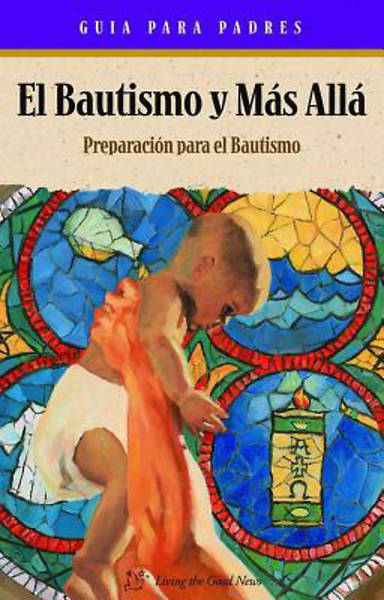 Baptism & Beyond & Parent Booklet Spanish [ePub Ebook]