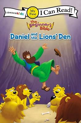 The Beginners Bible Daniel and the Lions Den