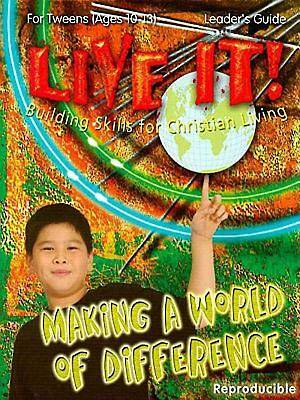 Making a World of Difference - Live It Series