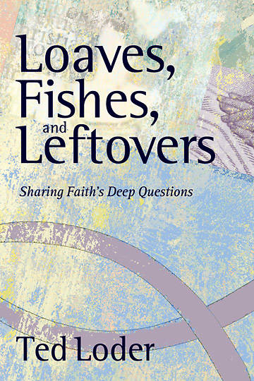 Loaves, Fishes and Leftovers