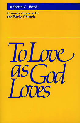 To Love as God Loves