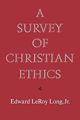 A Survey of Christian Ethics
