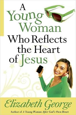 A Young Woman Who Reflects the Heart of Jesus [ePub Ebook]