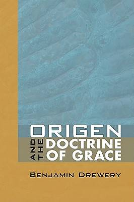 Origen and the Doctrine of Grace