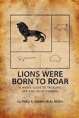 Lions Were Born to Roar