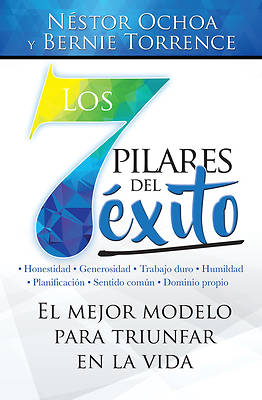 Los 7 Pilares del E?xito=the 7 Pillars of Success