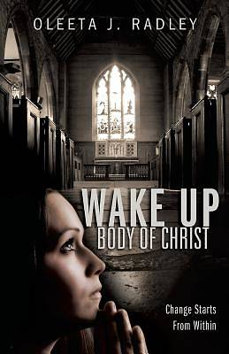 Wake Up Body of Christ