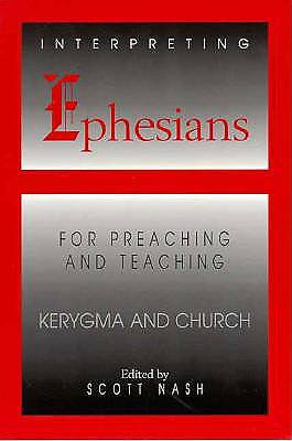 Interpreting Ephesians for Preaching and Teaching