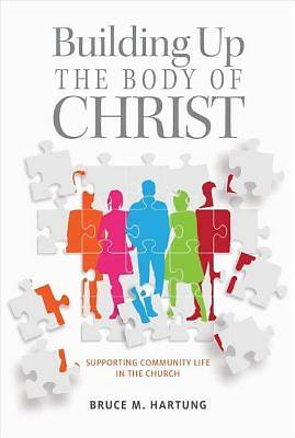 Building Up the Body of Christ