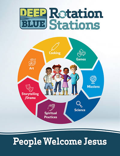 Deep Blue Rotation Stations: People Welcome Jesus - Entire Unit Download