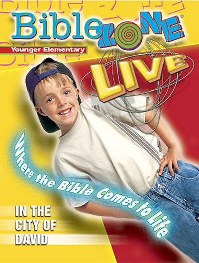 BibleZone Live! Younger Elementary Teacher Book In the City of David