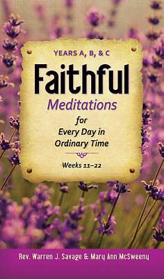 Faithful Meditations for Every Day of Ordinary Time