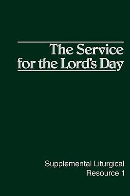 The Service for the Lords Day