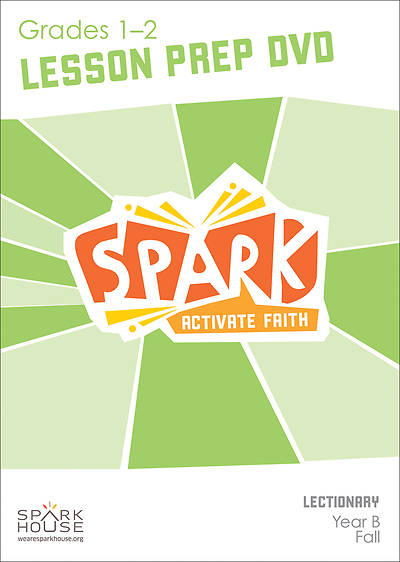 Spark Lectionary Grades 1-2 Preparation DVD Fall Year B