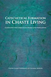 Catechetical Formation in Chaste Living