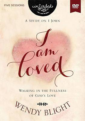 I Am Loved Video Study