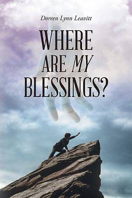 Where Are My Blessings?