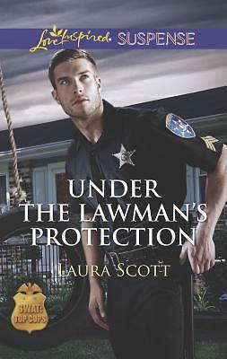 Under the Lawmans Protection