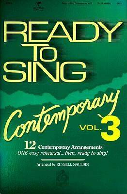 Ready to Sing Contemporary - Volume 3