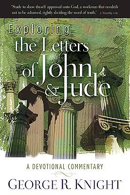 Exploring the Letters of John and Jude
