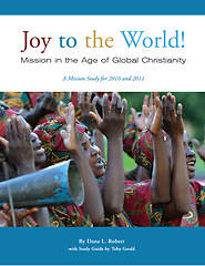 Joy to the World: Mission in the Age of Global Christianity