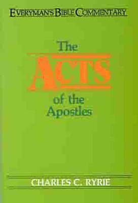 Everymans Bible Commentary - The Acts of the Apostles