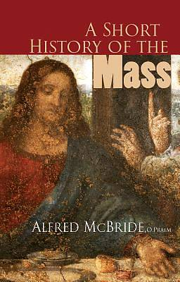 A Short History of the Mass