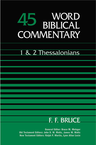 Word Biblical Commentary - I and II Thessalonians