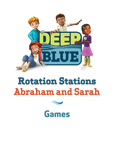Deep Blue Rotation Station: Abraham and Sarah - Games Station Download