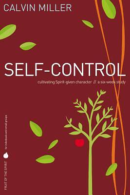 Fruit of the Spirit Study Series - Self-Control